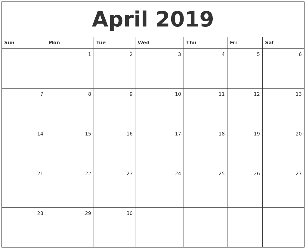 April 2019 Monthly Calendar