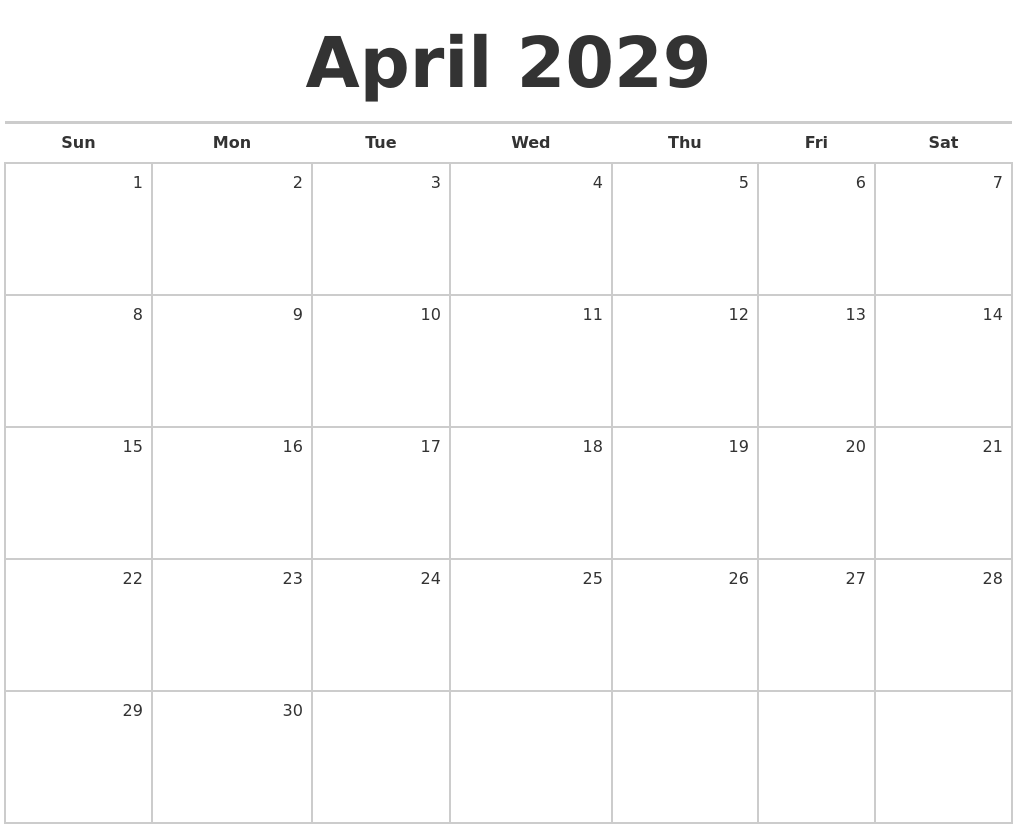 April 2029 Blank Monthly Calendar