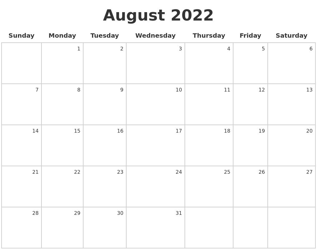 August 2022 Make A Calendar
